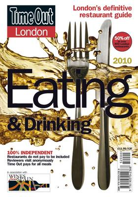 """""""Time Out"""" London Eating and Drinking Guide 2010: Over 1,500 of London's Best Restaurants, Cafes, Bars and Pubs (Paperback)"""