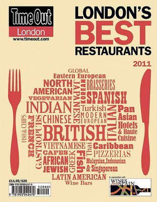 """""""Time Out"""" London Eating & Drinking 2011: London's Definitive Restaurant Guide - """"Time Out"""" London Eating & Drinking No. 28 (Paperback)"""