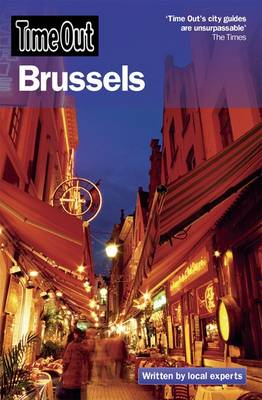 """""""Time Out"""" Brussels for Visitors: The Insider's Guide to the Perfect Break - """"Time Out"""" for Visitors Series (Paperback)"""
