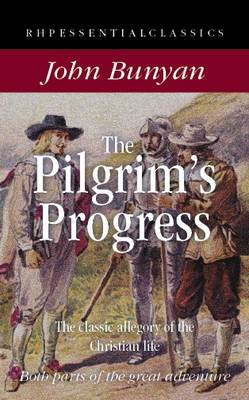 The Pilgrim's Progress: The Classic Allegory of the Christian Life - RHP Essential Classics (Paperback)