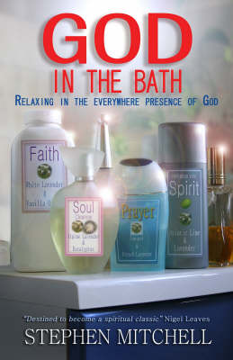 God in the Bath: Relaxing in the Everywhere Presence of God (Paperback)