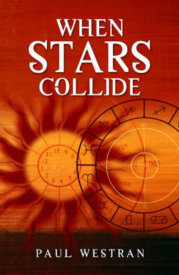 When Stars Collide: Why We Love, Who We Love and When We Love Them (Paperback)