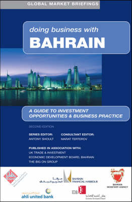 Doing Business with Bahrain - Doing Business with... S. (Hardback)
