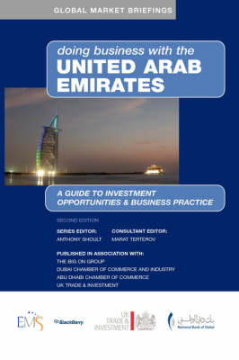 Doing Business with the United Arab Emirates - Doing Business with... S. (Hardback)