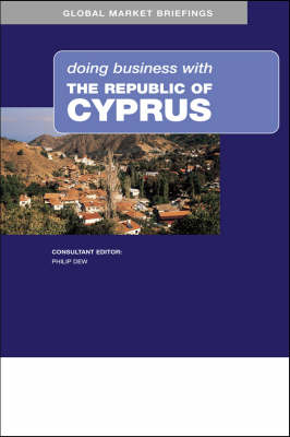 Doing Business with the Republic of Cyprus - Doing Business with... S. (Paperback)
