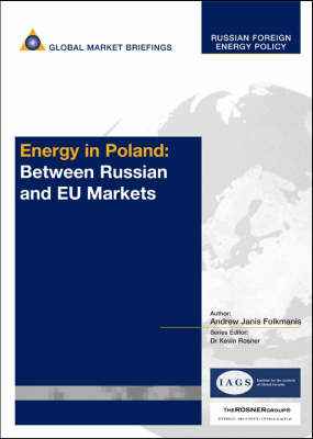 Energy in Poland: Between Russian and EU Markets (Paperback)