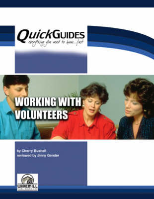 Working with Volunteers - Quickguides S. (Paperback)