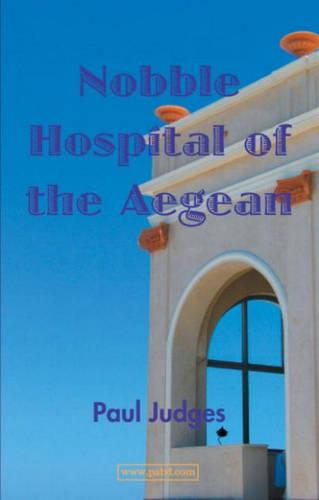 Nobble Hospital of the Aegean (Paperback)