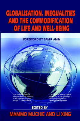 Globalisation, Inequalities and the Commodification of Life and Well-Being (Paperback)