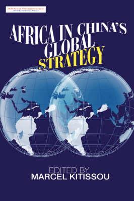 Africa in China's Global Strategy (Hardback)