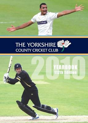 The Yorkshire County Cricket Club Yearbook 2010 (Hardback)