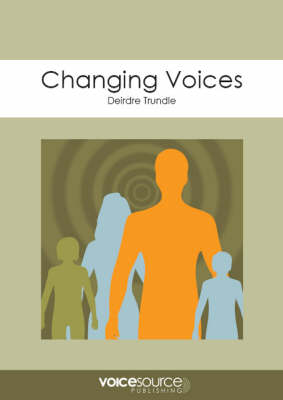 Changing Voices: An Approach to Adolescent Voice Training (Spiral bound)