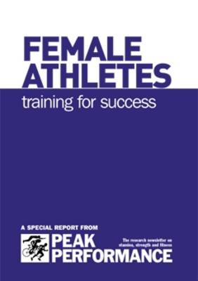 Female Athletes: Training for Success (Spiral bound)