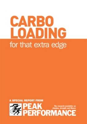Carbo Loading: for That Extra Edge (Spiral bound)