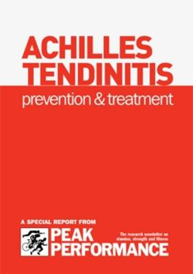 Achilles Tendinitis: Prevention and Treatment (Spiral bound)