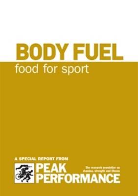 Body Fuel: Food for Sport (Spiral bound)