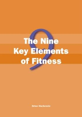 The Nine Key Elements of Fitness (Spiral bound)