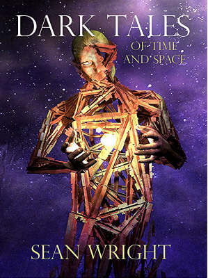 Dark Tales of Time and Space (Hardback)