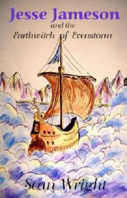 Jesse Jameson and the Earthwitch of Evenstorm - Jesse Jameson S. 6 (Hardback)