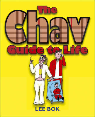 The Chav Guide to Life (Paperback)