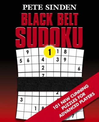 Black Belt Sudoku - Black Belt Sudoku S. No. 1 (Paperback)