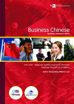 Business Chinese (speaking, Listening and Culture): Entry Level - Language Learning Resource for Mandarin