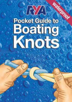 RYA Pocket Guide to Boating Knots (Spiral bound)