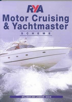 RYA Motor Cruising and Yachtmaster Scheme Syllabus and Logbook (Paperback)