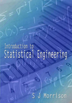 Introduction to Statistical Engineering (Paperback)