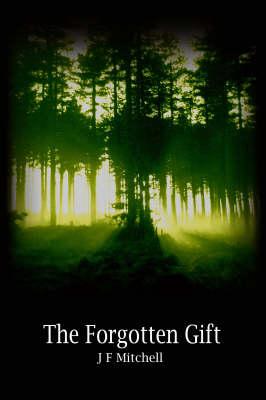 The Forgotten Gift (Paperback)