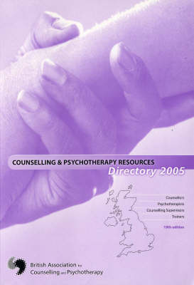 Counselling and Psychotherapy Resources Directory 2005 (Paperback)