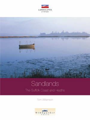 Sandlands: The Suffolk Coast and Heaths (Paperback)