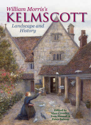 William Morris's Kelmscott: Landscape and History (Paperback)
