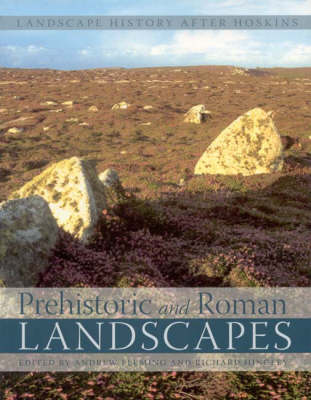 Prehistoric and Roman Landscapes (Paperback)