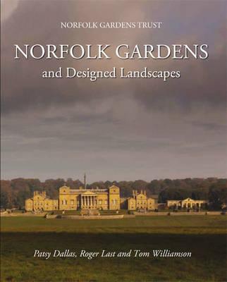 Norfolk Gardens and Designed Landscapes (Hardback)