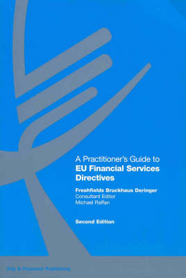 A Practitioner's Guide to EU Financial Services Directives (Paperback)