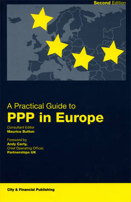 A Practical Guide to PPP in Europe (Paperback)