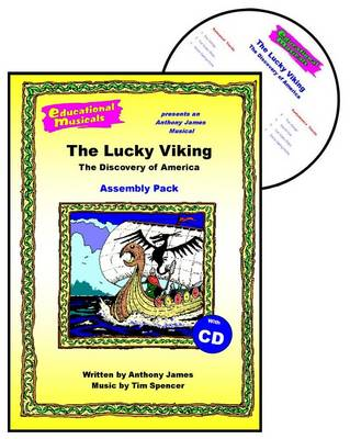 The Lucky Viking - The Discovery of America (Assembly Pack) - Educational Musicals - Assembly Pack S. (Spiral bound)