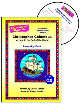 Christopher Columbus: Voyage to the End of the World (Assembly Pack) - Educational Musicals - Assembly Pack S. (Spiral bound)