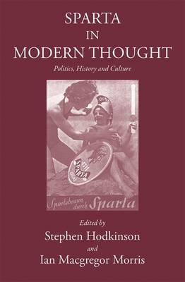 Sparta in Modern Thought (Hardback)