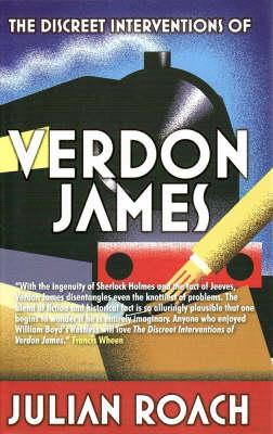 The Discreet Interventions of Verdon James (Paperback)