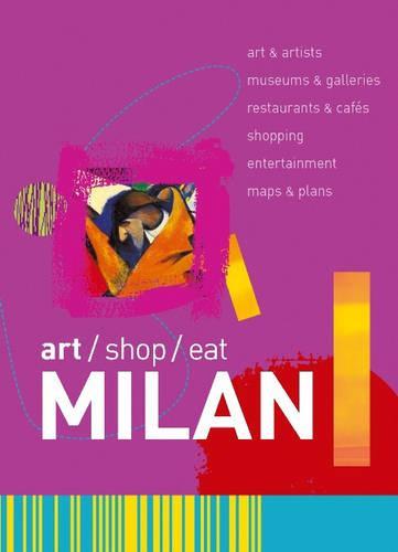 art/shop/eat Milan - Art/shop/eat (Paperback)