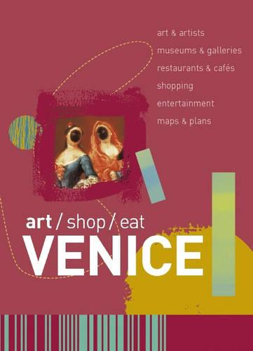 art/shop/eat Venice - Art/shop/eat (Paperback)