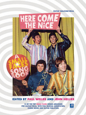 Here Comes the Nice: A Small Faces Songbook (Paperback)
