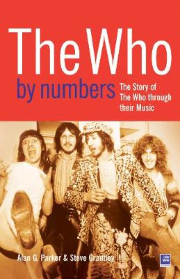 The Who By Numbers: The Story of The Who Through Their Music (Paperback)