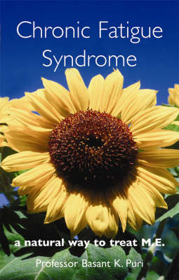 Chronic Fatigue Syndrome: A Natural Way to Treat M.E. (Paperback)