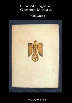 Collecting WW2 German Militaria: Catalogue 14 of 14: Price Guide (Paperback)
