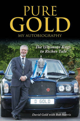 Pure Gold: My Autobiography (Hardback)