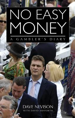 No Easy Money: A Gambler's Diary (Hardback)