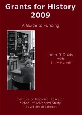 Grants for History, 2009: A Guide to Funding (Paperback)